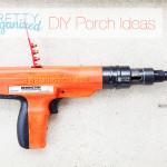 diy-porch-front, nail gun