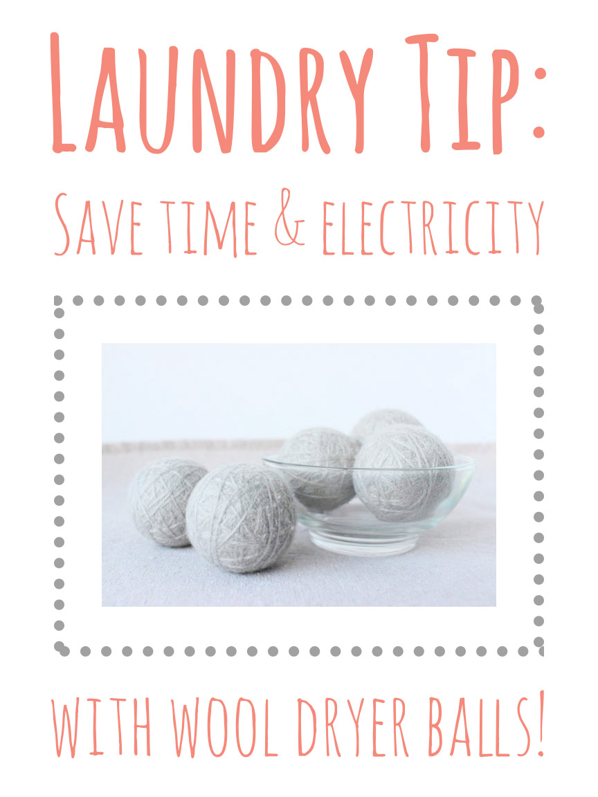 Use wool dryer balls to save time & electricity when you do laundry!
