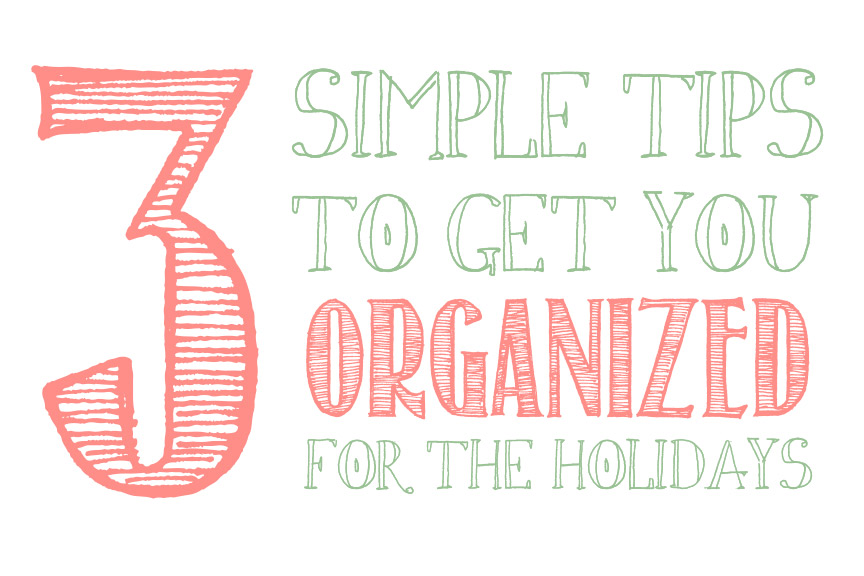 easy holiday organizing tips