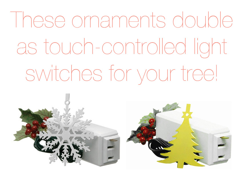 Awesome touch-control light witches for your tree that look like ornaments!