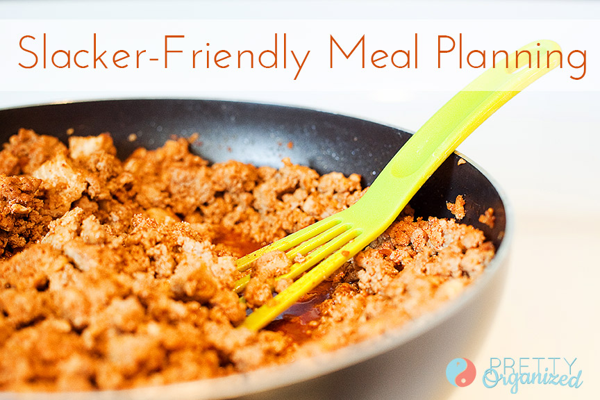 Slacker-Friendly Meal Planning